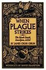 When Plague Strikes