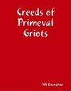 Creeds of Primeval Griots