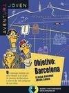 Objetivo: Barcelona. Serie Aventura joven. Libro + mp3