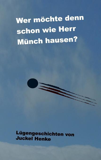 Wer möchte denn schon wie Herr Münch hausen? als Buch