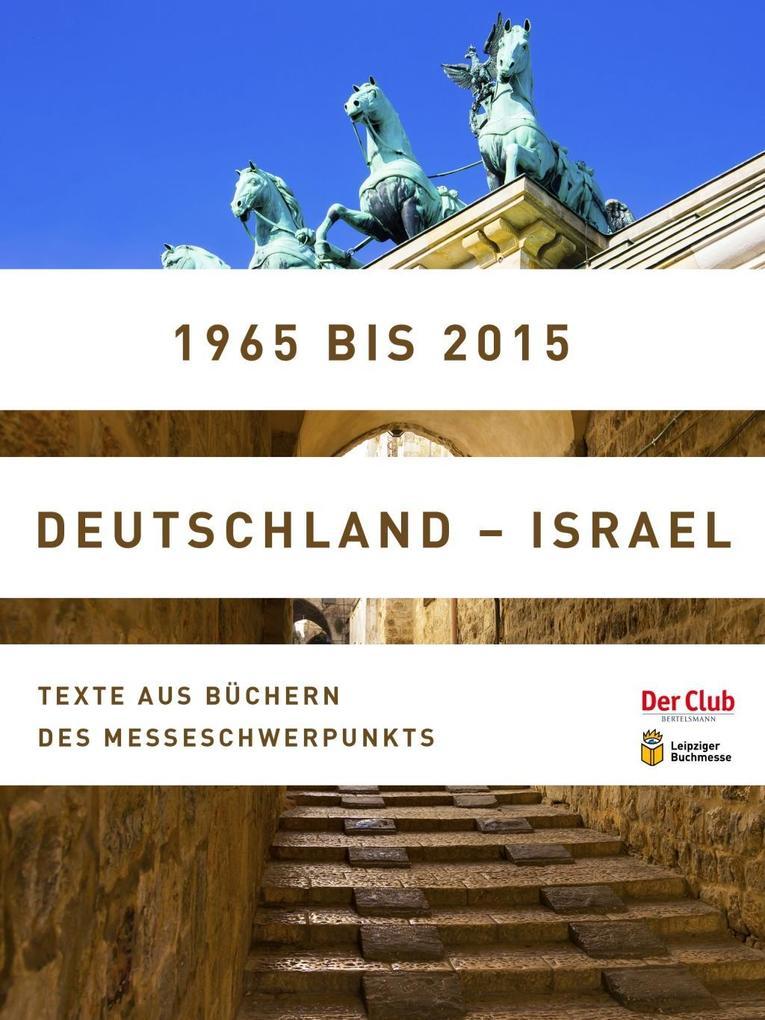 1965 bis 2015. Deutschland - Israel als eBook