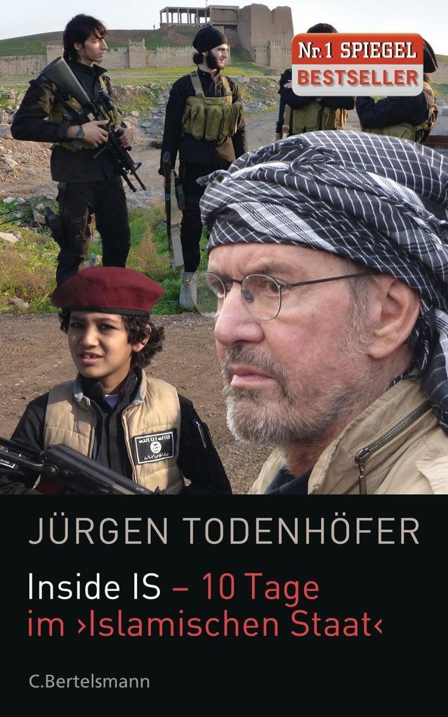 Inside IS - 10 Tage im 'Islamischen Staat' als Buch