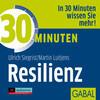30 Minuten Resilienz