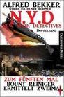 N.Y.D. - Zum fünften Mal: Bount Reiniger ermittelt zweimal (New York Detectives Doppelband)