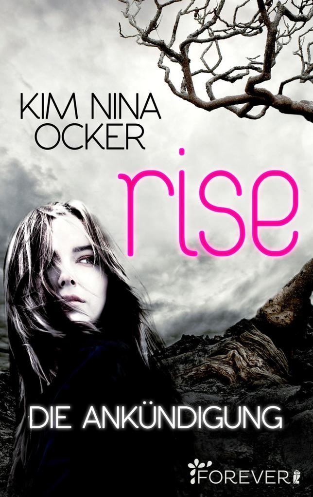 Rise - Die Ankündigung als eBook