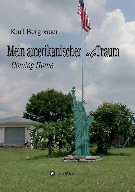 Mein amerikanischer alpTraum als Buch