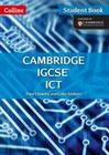 Cambridge IGCSE ICT Student Book and CD-Rom