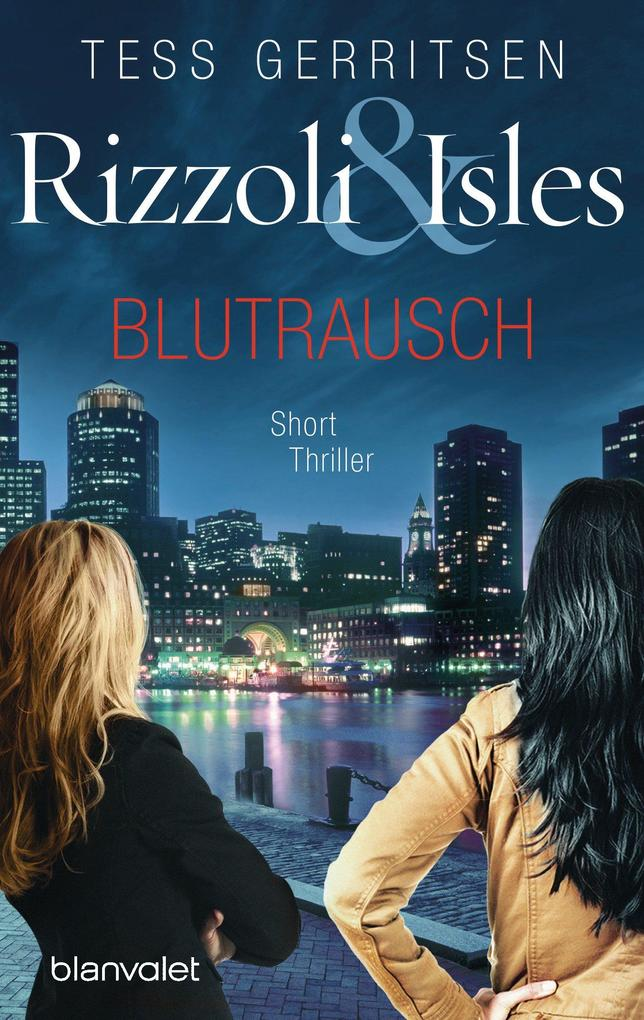Rizzoli & Isles - Blutrausch als eBook