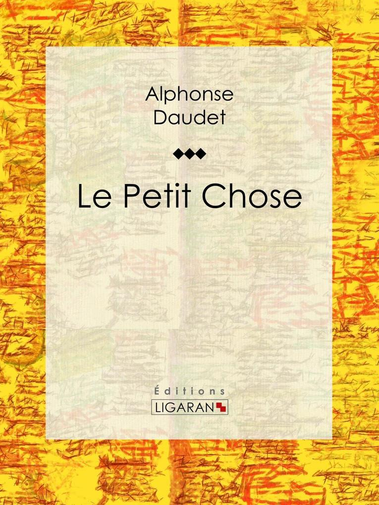 Le Petit Chose als eBook