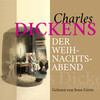 Charles Dickens: Der Weihnachtsabend