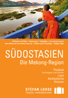 Stefan Loose Reiseführer Südostasien - Die Mekong-Region