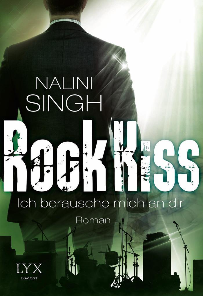Rock Kiss - Ich berausche mich an dir als Taschenbuch