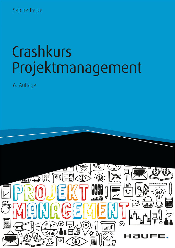 Crashkurs Projektmanagement - inkl. Arbeitshilfen online als eBook