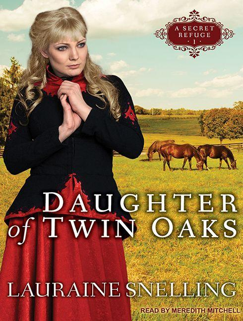 Daughter of Twin Oaks als Hörbuch