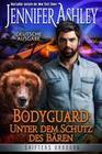 Bodyguard ' Unter dem Schutz des Bären