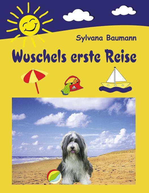Wuschels erste Reise als Buch