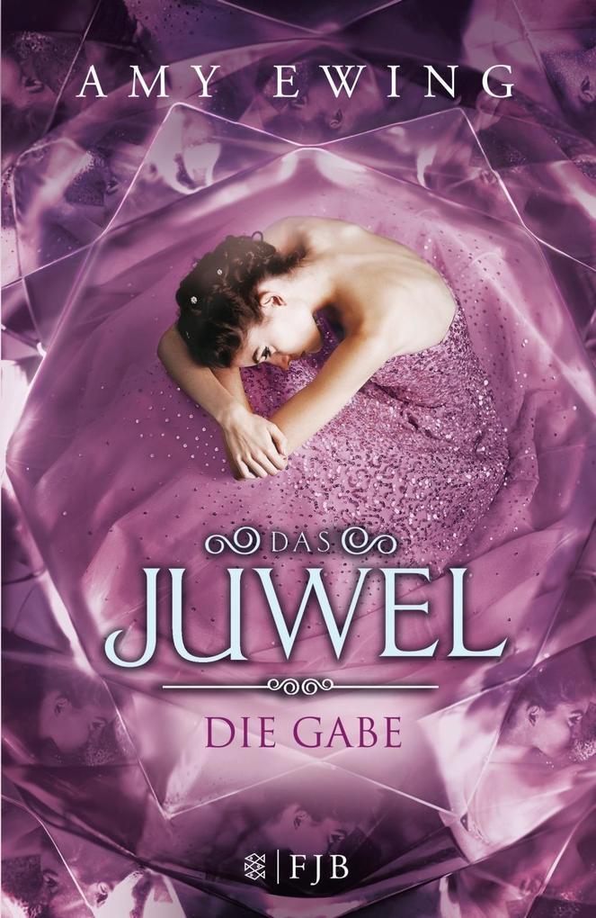 Das Juwel 1 - Die Gabe als Buch