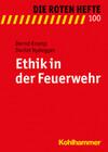 Ethik in der Feuerwehr