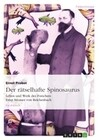 Der rätselhafte Spinosaurus
