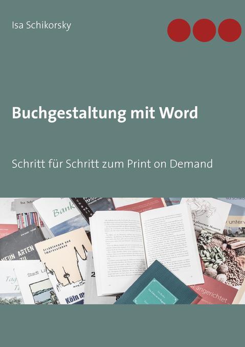 Buchgestaltung mit Word als Buch