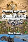 Protecting Your Money in the Stock Market: It's a Herd Game!