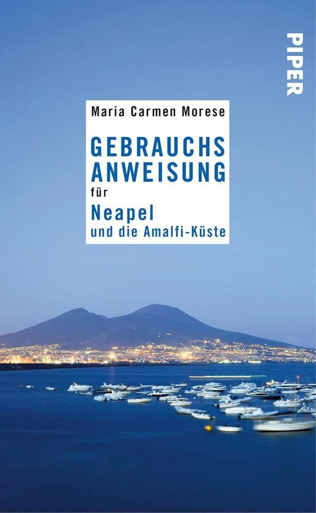 Gebrauchsanweisung für Neapel und die Amalfi-Küste als eBook