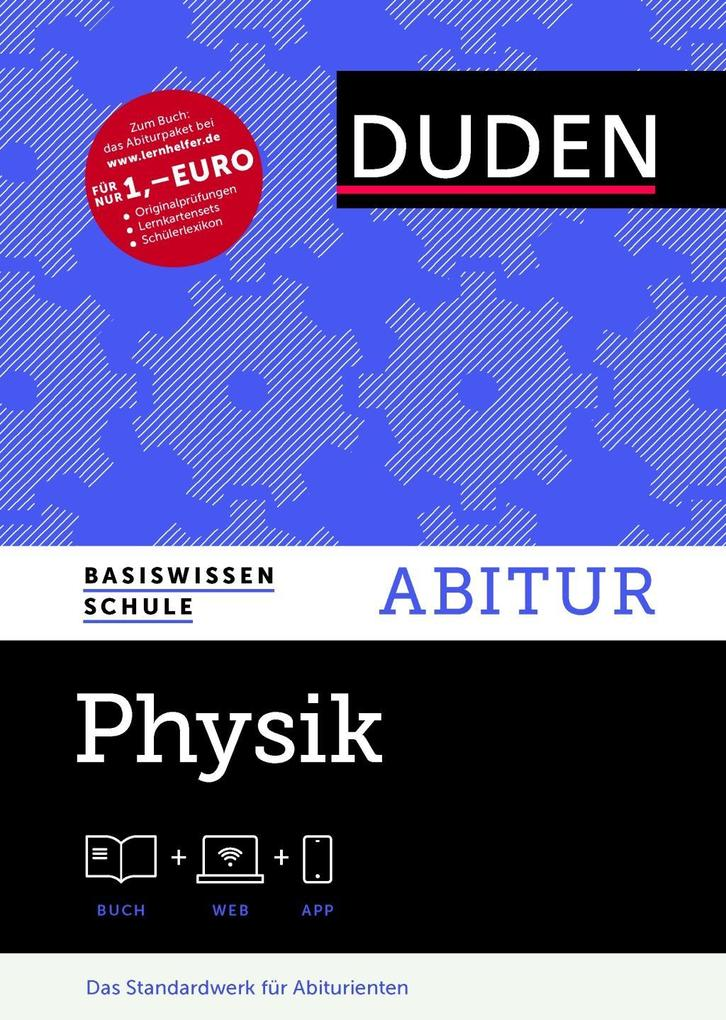 Basiswissen Schule - Physik Abitur als Buch
