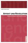 Affekt und Revolution