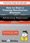 How to Start a Training Racehorses Business