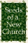 Seeds of a New Church