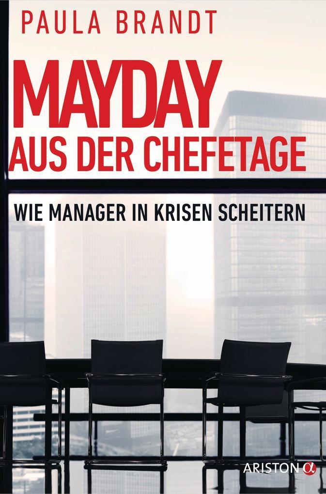Mayday aus der Chefetage als eBook