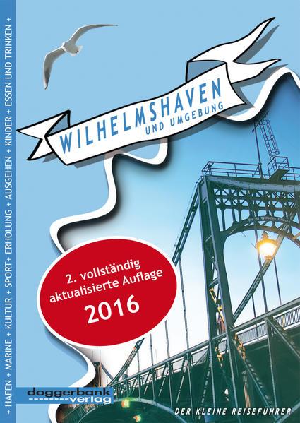 Wilhelmshaven und Umgebung als Buch