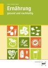 Ernährung - gesund und nachhaltig