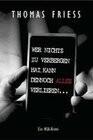 Wer nichts zu verbergen hat, kann dennoch alles verlieren...