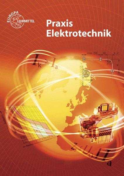 Praxis Elektrotechnik als Buch