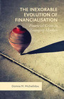 The Inexorable Evolution of Financialisation: Financial Crises in Emerging Markets