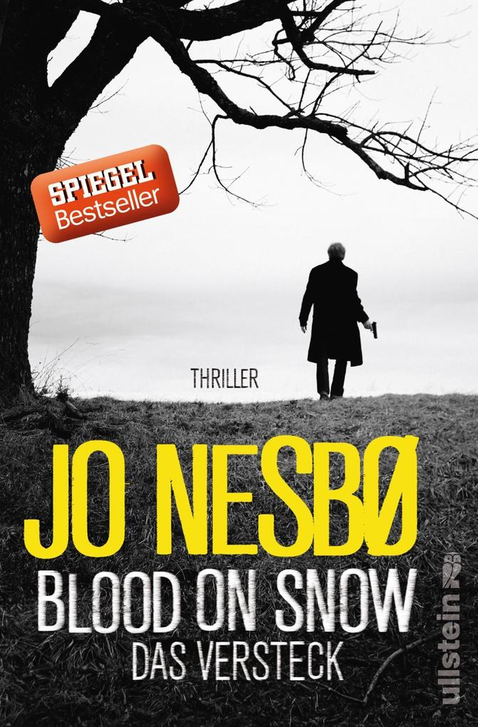 Blood On Snow 02. Das Versteck als Buch