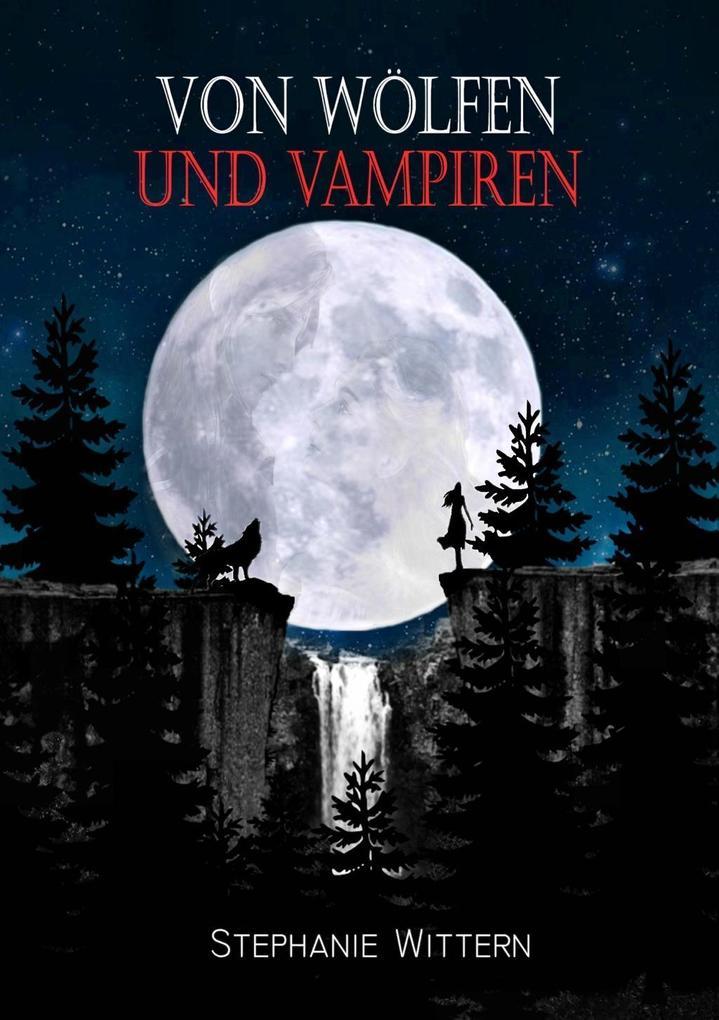 Von Wölfen und Vampiren als eBook