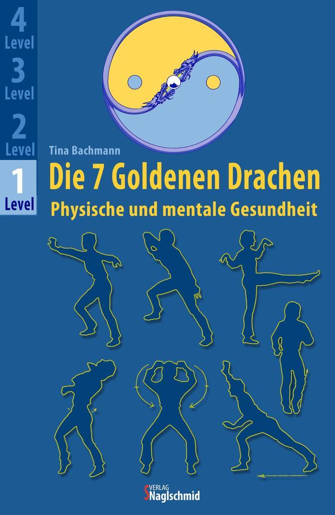 Die 7 Goldenen Drachen als eBook