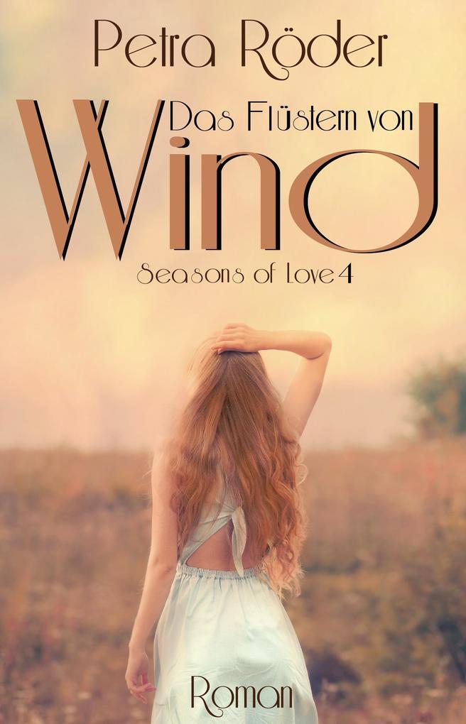 Das Flüstern von Wind - Seasons of Love Reihe / Band 4 als eBook