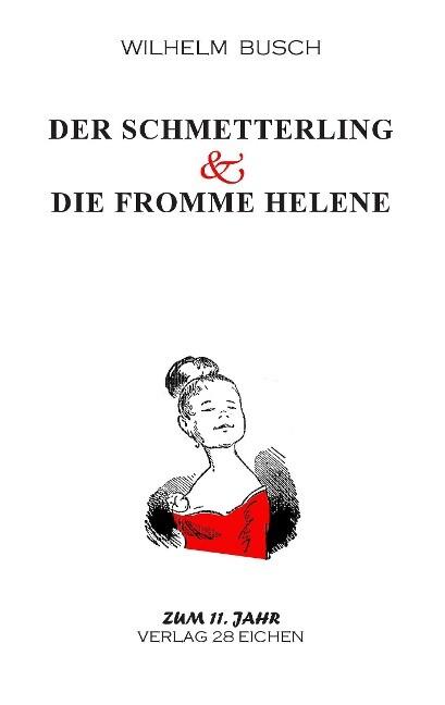 Der Schmetterling & Die fromme Helene als Buch