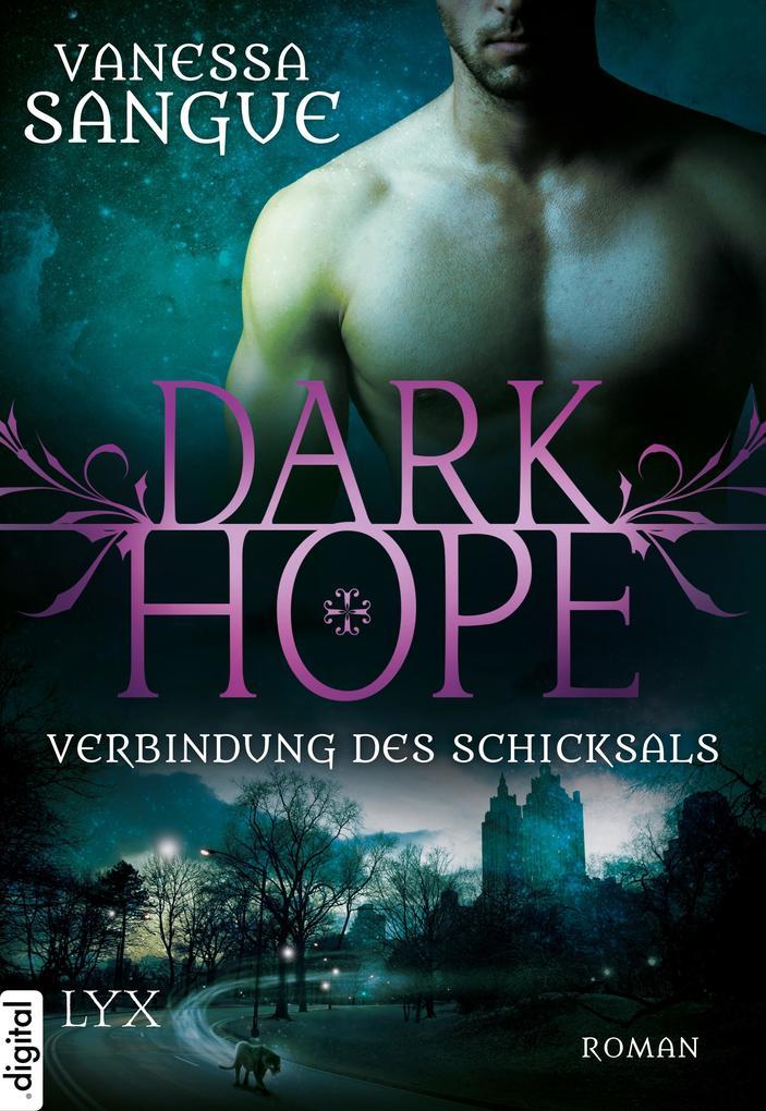 Dark Hope - Verbindung des Schicksals als eBook