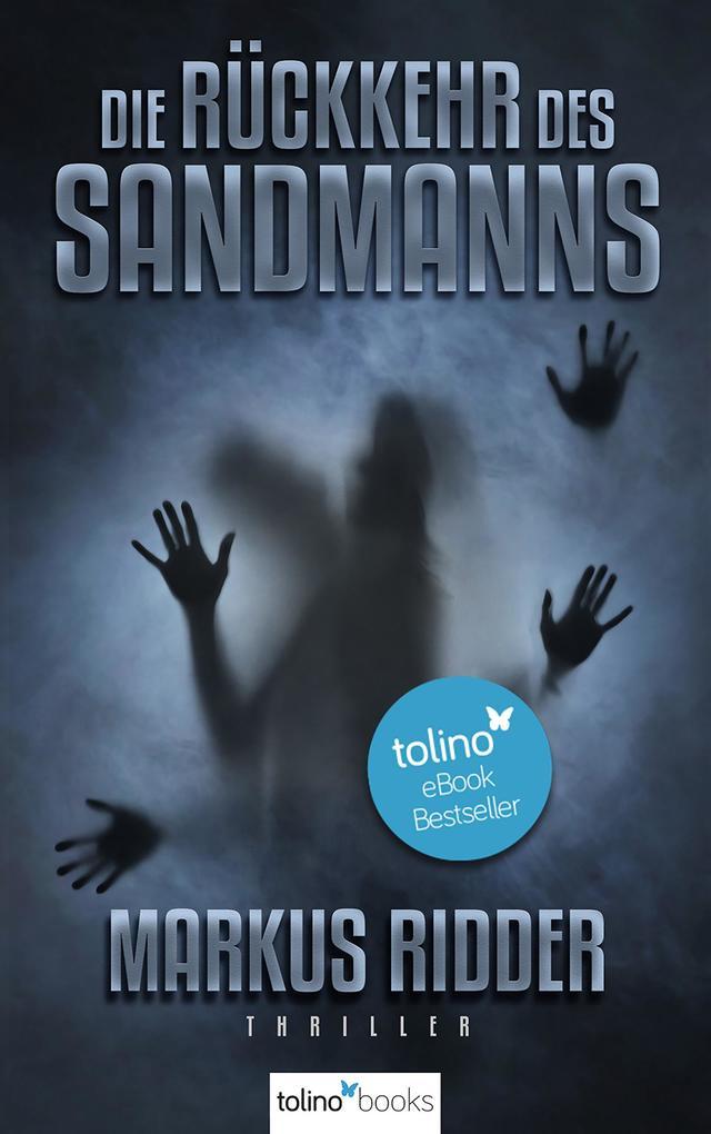Die Rückkehr des Sandmanns - Psychothriller als eBook