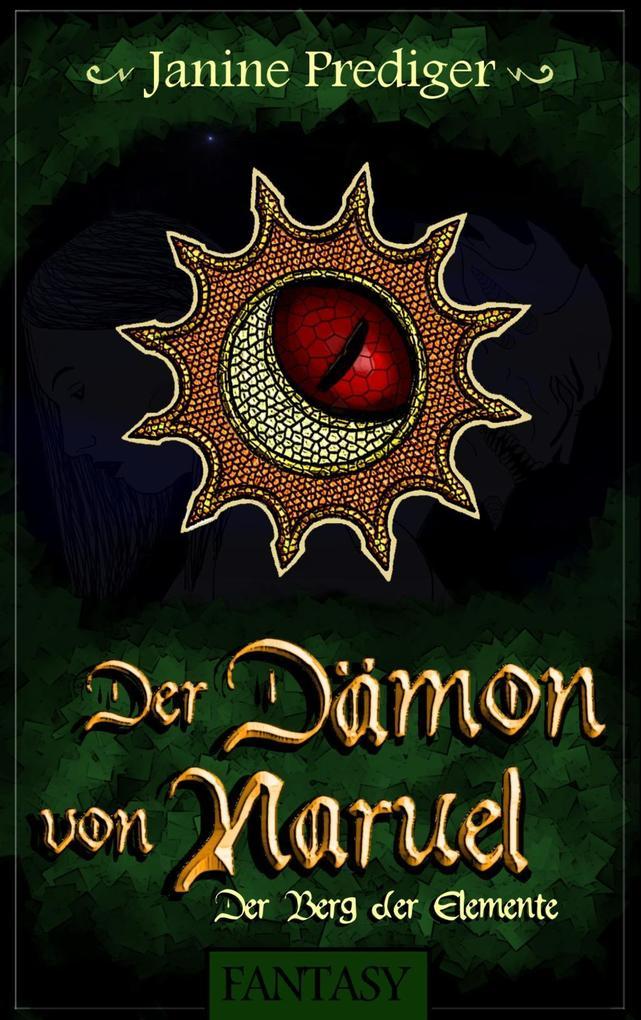 Der Dämon von Naruel als eBook