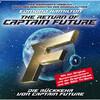 Captain Future, Folge 1: Die Rückkehr von Captain Future