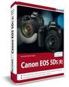 Canon EOS 5DS / 5DS R - Für bessere Fotos von Anfang an!