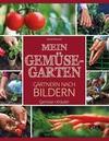 Gemüsegarten - Gärtnern nach Bildern