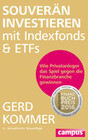 Souverän investieren mit Indexfonds und ETFs