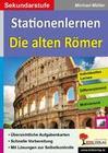 Kohls Stationenlernen Die alten Römer