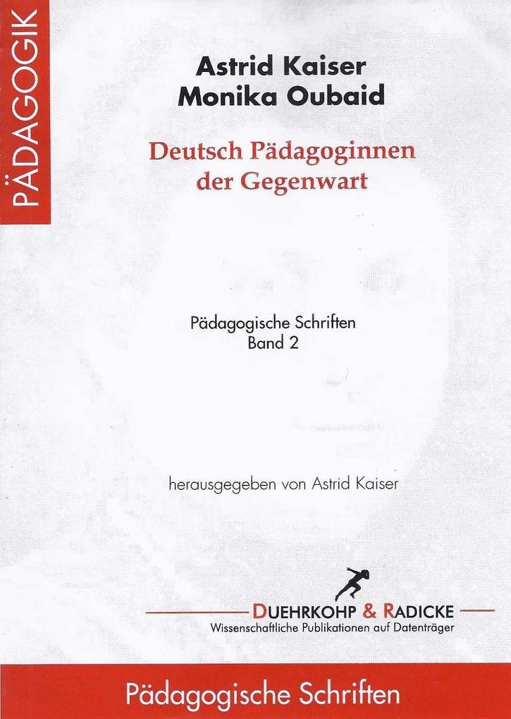 Deutsche Pädagoginnen der Gegenwart als eBook